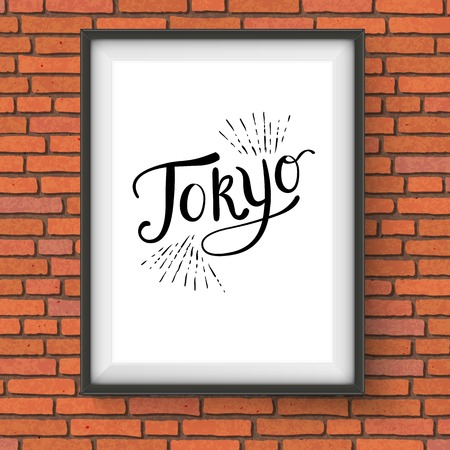 Conceptual Simple Tokyo Message on a White Rectangular Frame Hanging on a Brick Wall. Vector illustration.