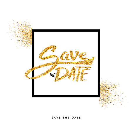 Shimmering Golden glitter Save the Date Texts on Off White Background with black frame. Vector illustration.