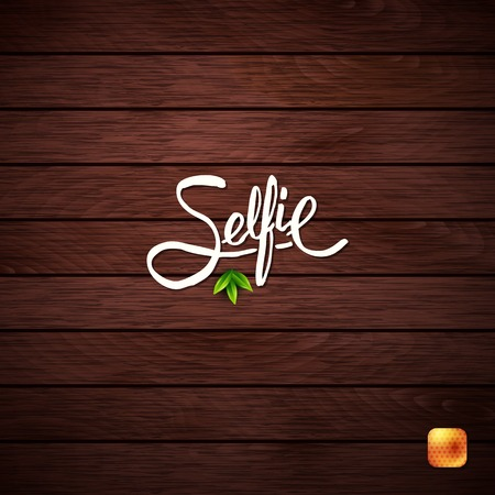 Simple Text Design for Selfie Concept on Abstract Wooden Background. Vector illustration.