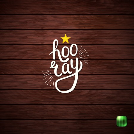 Stylish Hooray Text in a White Font Style on Abstract Wooden Background.