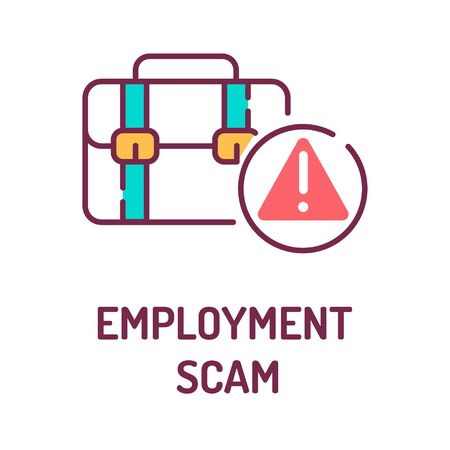 Employment scam color line icon on white background. Jobs fraud. Fake promise to give a job. Pictogram for web page, mobile app, promo. UI UX GUI design element. Editable stroke.