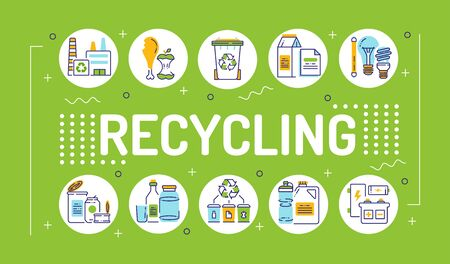Recycling word lettering typography. Garbage sorting. Zero waste lifestyle. Eco friendly. Infographics with linear icons on green background. Isolated outline color illustration Vektorové ilustrace