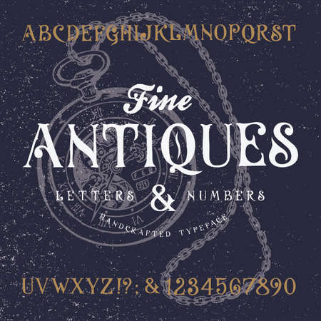 antiques: FINE ANTIQUES. Hand crafted old retro vintage typeface design. Original handmade textured lettering type alphabet on navy background. Authentic handwritten font, vector letters and numbers. Illustration