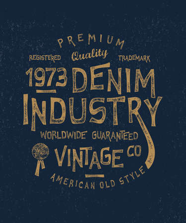Vector illustration  DENIM INDUSTRY. Craft retro vintage fashion apparel design.