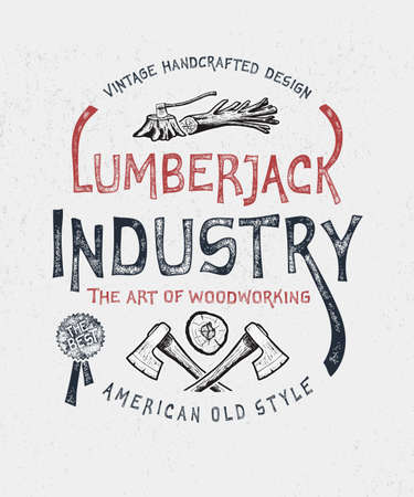 Lumberjack Industry. Hand drawn axes and troublesome tree. Vintage label. Print graphic design fashion apparel, t shirt. Vector illustration in American old style.