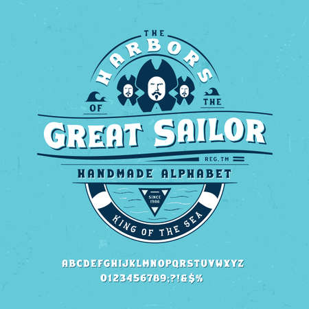Font Great Sailor. Craft retro vintage typeface design. Fashion graphic display alphabet. Pop modern vector letters. Latin characters numbers. Vector illustration old badge label tee template.