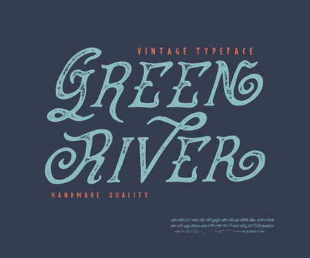 Font Green River. Old retro typeface design. Hand made type alphabet. Authentic letters, numbers, punctuation. Script art for antiquated print, graphic vintage vector badge label  banner poster