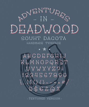 Font Adventure in Deadwood.Hand crafted retro typeface design. Handmade lettering. Vintage display alphabet. Vector graphic illustration old badge label logo template.