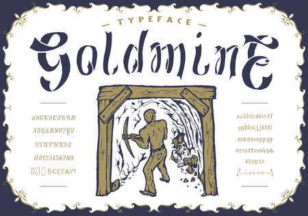 Font Goldmine. Craft retro vintage typeface design. Graphic display alphabet. Pop modern vector letters. Latin characters and numbers. Vector illustration. Old badge, label, logo template.