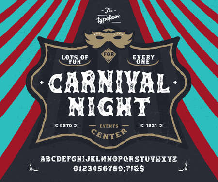Font Carnival Night. Pop vintage letters, numbers