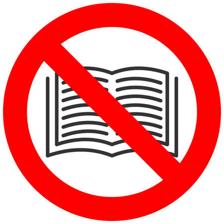 not open: Forbidden sign with book icon isolated on white background. Reading is prohibited vector illustration. Reading is not allowed image. Books are banned.