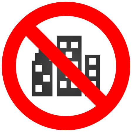 Forbidden sign with city icon isolated on white background. City is prohibited vector illustration. Megapolis not allowed image. Cities are banned. Illustration