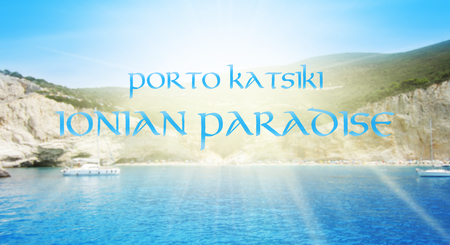 Porto Katsiki Beach in Lefkada Island, Greece. Blured Background With Text Porto Katsiki Ionian Paradise