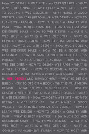 Web Design Keywords Poster Concept. Web Network Working Text with Highlighted Pink Key Word. Internet Technology Conceptual Creative on Gray Background. Illustration