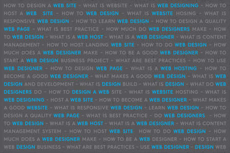 Web Design Keywords Background. Web Network Working Text with Blue Highlighted Key Words. Internet Technology Conceptual Creative.