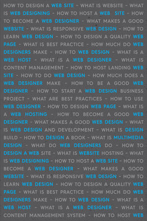 Blue Web Design Keywords Poster Concept. Web Network Working Text with Highlighted Blue Key Words. Internet Technology Conceptual Creative on Gray Background.