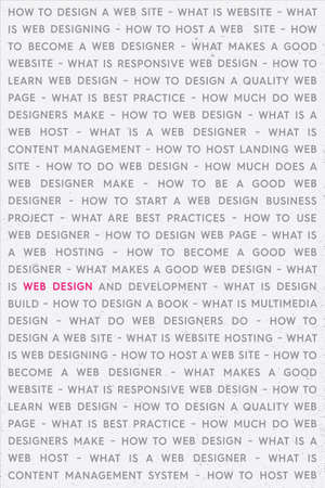 Pink Web Design Keywords Poster Concept. Web Network Working Text with Pink Highlighted Key Words. Internet Technology Conceptual Creative.