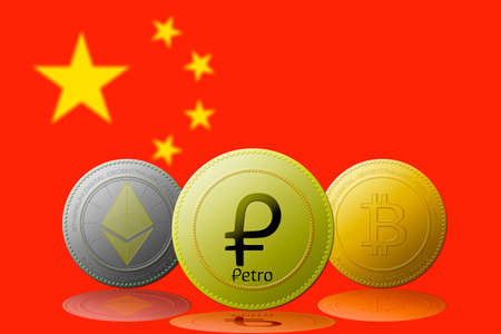 PETRO,ETHEREUM,BITCOIN,cryptocurrency with China flag on background.