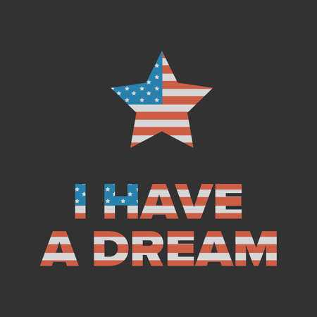 I have a dream sign with star and USA flag background
