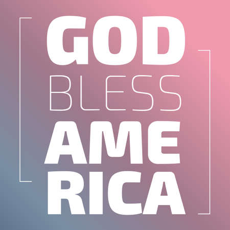 God Bless America banner on a pink background