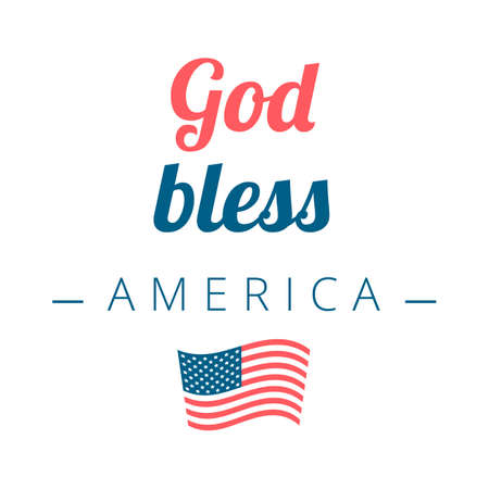 God Bless America sign with the flag on a white background