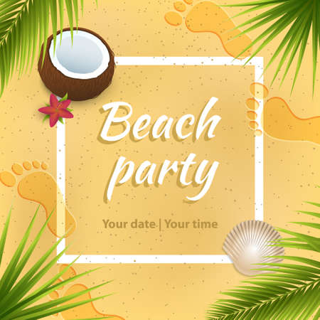 Beach party invitation concept. White square frame on sand background. Human footprints,shell,flower, coconut and palm leaves summer illustration for your banner and design.