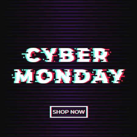 Cyber monday sale promotion web banner with glitch effect. Interference text and shop now button on dark background. Concept for online shop. Vector illustration
