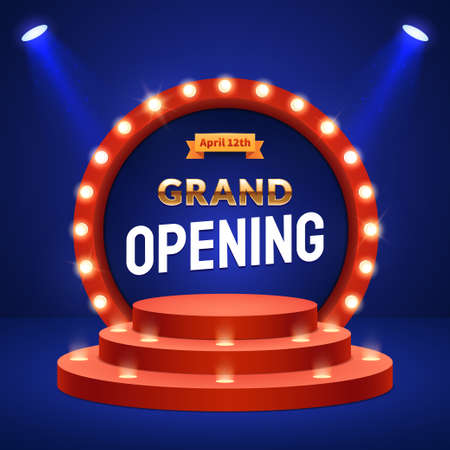 Grand Opening announcement concept. Stage podium with lighting. Retro round frame with light bulbs. Decorations for the opening ceremony. Background for your event invitation. Vector eps 10.