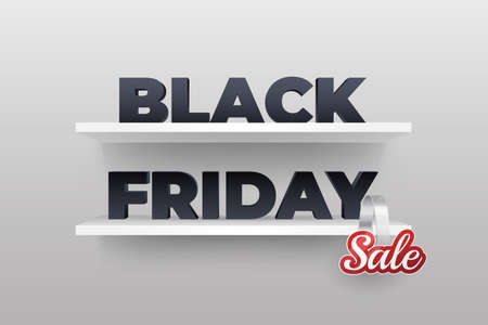 Black friday sale banner design. Isolated horizontal store shelves with standing 3D text black friday and a red sale plastic wobbler. Illustration for season of discounts.