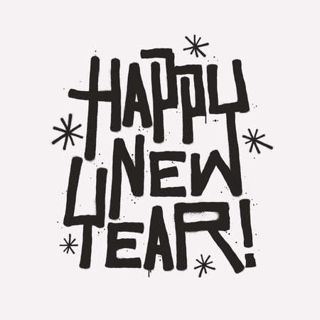 Happy New Year calligraphy lettering composition in graffiti style. New Year greeting card design. Festive handwritten lettering with spray paint effect. Vector illustration.