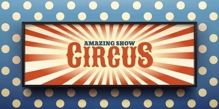 Amazing circus show promotional banner. Lightbox with thin dark borders. Graphic element for ads and entertainment content presentation.