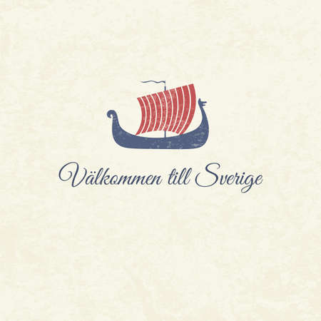 Vector greeting card with viking ship and text Welcome to Sweden in Swedish