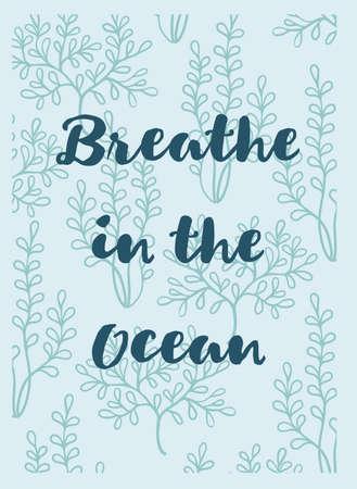繊細な手は、海で海藻とテキストの息を使ってグリーティング カードを描画します。海のテーマ。
