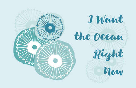 delicate hand drawn greeting card with jellyfish and text I want the ocean right now. Sea theme.