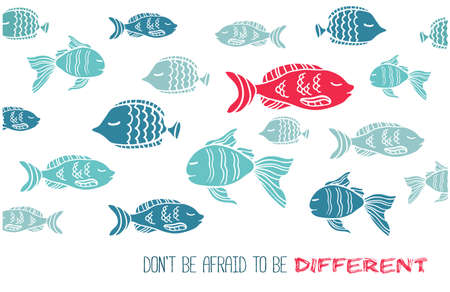 be different: hand drawn greeting card with fish and text Dont afraid be different. One red fish against all the rest blue ones.
