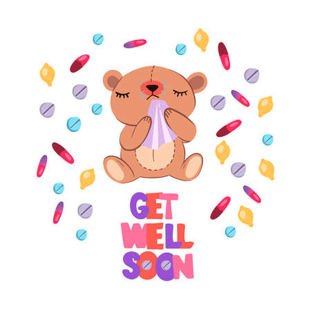 """Vector hand drawn postcard """"Get Well Soon� with cute cartoon style sick bear with red nose and napkin. With pills and capsules around him. Isolated on white."""
