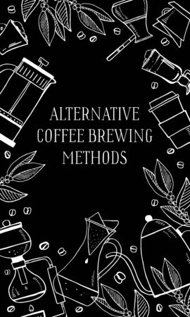Alternative coffee brewing methods. Rectangular frame with coffee makers. Hand drawn vector outline illustration. White on blackboard background
