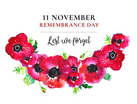 Remembrance day poppy wreath. Red flowers and title 11 November Lest we forget. Hand drawn watercolor sketch illustration on white background Stock Photo