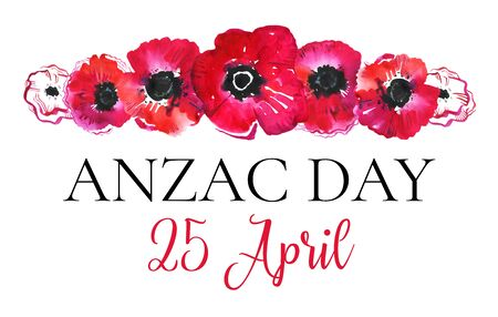 Anzac day composition with poppies in a row. Hand drawn watercolor sketch illustration with title and date