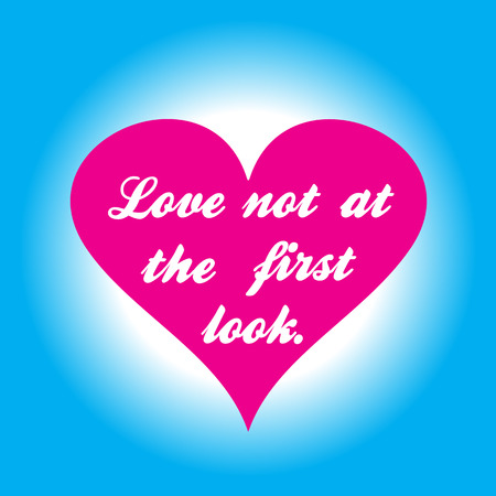 Pink heart with inscription love not at the first look on a blue background.