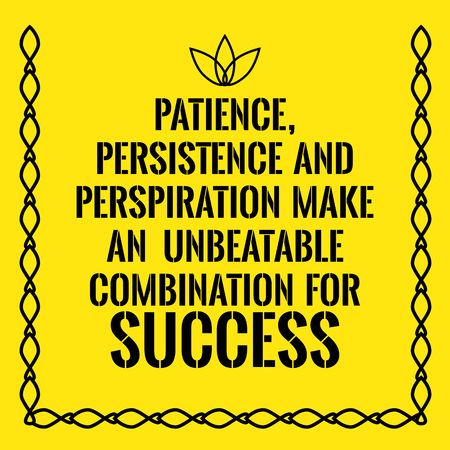 perspiration: Motivational quote. Patience, persistence and perspiration make an unbeatable combination for success. On yellow background. Illustration