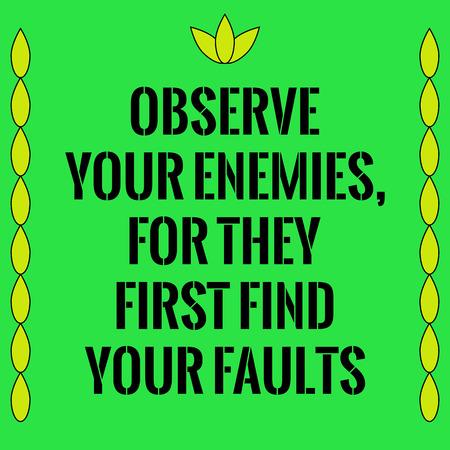 動機付けの引用。彼らはまずあなたの欠点を見つけるため、あなたの敵を観察します。緑の背景。