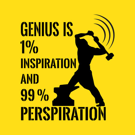 perspiration: Motivational quote. Success. Genius is one percent inspiration and ninety-nine percent perspiration. On yellow background.
