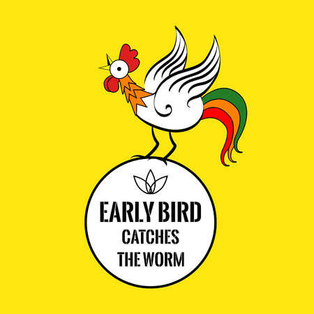 Motivational quote with a cock. Early bird catches the worm. On yellow background. Illustration