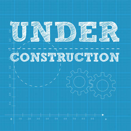 Vector illustration of under construction text on a blueprint paper