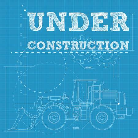 maschinen: Vector Illustration der im Bau befindlichen Text auf einer Blaupause Papier mit einem Bulldozer
