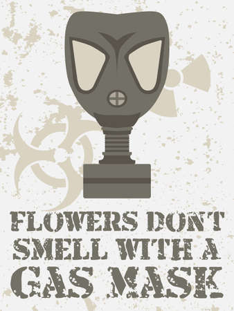 Vintage poster with a gas mask, hazard signs and text - flowers don t smell with a gas mask Stock Vector - 18596607
