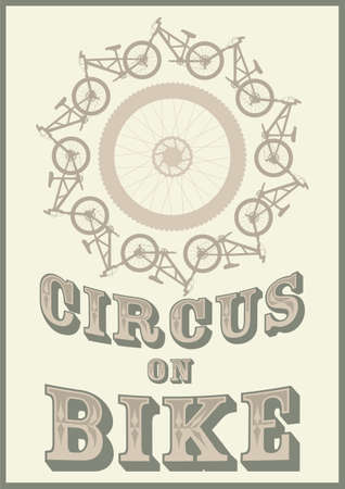 circus bike: Ilustraci�n vectorial de estilo vintage con las bicicletas y el texto - de circo en bicicleta