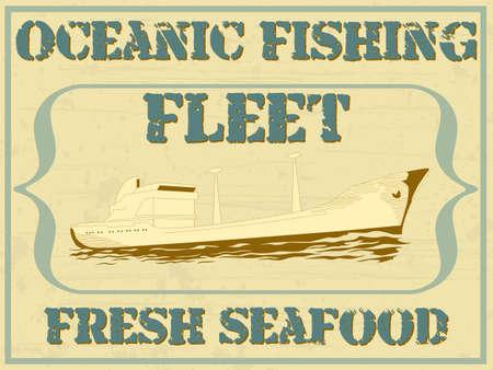 fleet: illustration of a ship with text Oceanic fishing fleet - fresh seafood