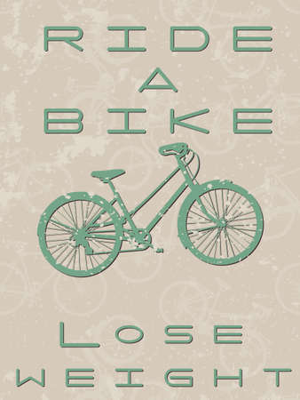 lose weight: Vintage style poster with a bike and text - ride a bike, lose weight